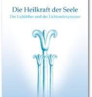 Heinz Grill - Die Heilkraft der Seele