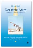Heinz Grill, Der freie Atem