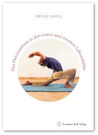 Heinz Grill Cover Herzzentrum in der ersten und zweiten Lebenshälftelften