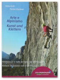 Heinz Grill, Florian Kluckner, Kunst und Klettern