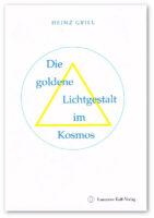 Heinz Grill, die goldene Lichtgestalt im Kosmos
