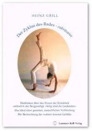 Heinz Grill, der Zyklus des Rades