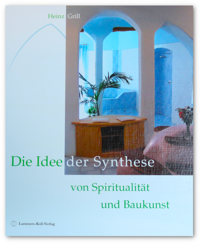 grill-synthese-spiritualitaet-baukunst