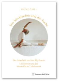 Heinz Grill, DasIch-Werden und die Taube