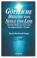 goettliche-heilung-von-seele-und-leib
