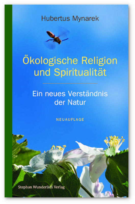 Hubertus Mynarek – Ökologische Religion und Spiritualität