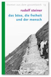 steiner-boese-freiheit-mensch