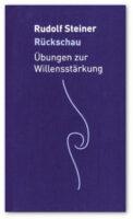steiner-rueckschau-willensstaerkung