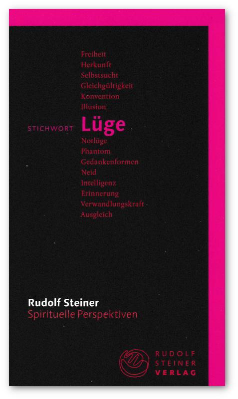 Rudolf Steiner Stichwort Lüge